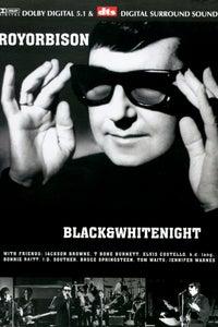 Roy Orbison & Friends: A Black & White Night