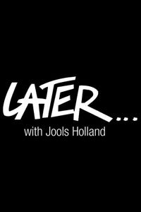 Later...With Jools Holland