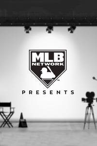 MLB Network Presents