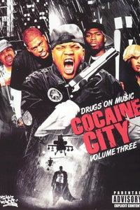 Drugs on Music: Cocaine City, Vol. 3