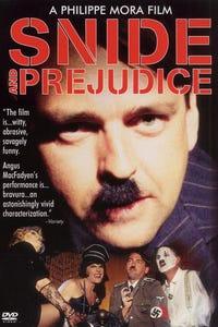 Snide & Prejudice as Adolf Hitler