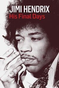 Jimi Hendrix: His Final Days