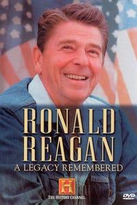 Ronald Reagan: A Legacy Remembered