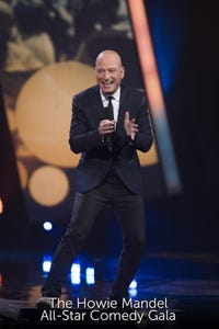 The Howie Mandel All-Star Comedy Gala