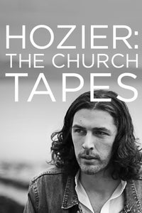 Hozier: The Church Tapes