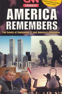 CNN Tribute: America Remembers - The Events of September 11th