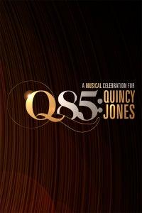 Q 85: A Musical Celebration For Quincy Jones