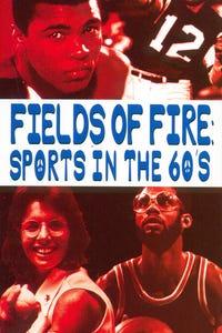 Fields of Fire: Sports in the '60s