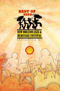 Best of 2016: New Orleans Jazz & Heritage Festival