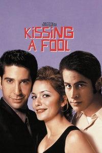Kissing a Fool as Vicki Pelam