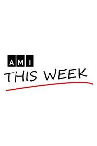 AMI This Week