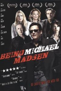 Being Michael Madsen
