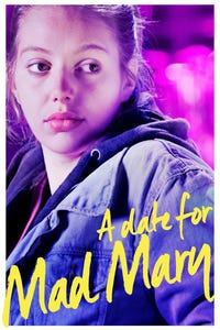 A Date for Mad Mary as Mary