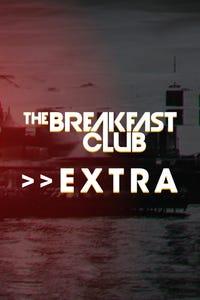 Breakfast Club Extra