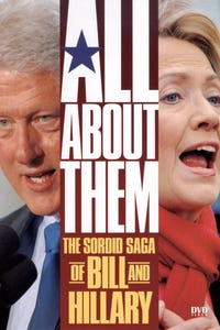 All About Them: The Sordid Saga of Bill and Hillary