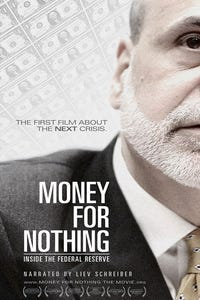 Money for Nothing: Inside the Federal Reserve as Narrator (voice)