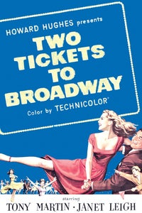 Two Tickets to Broadway as Chorus Girl