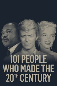 101 People Who Made the 20th Century