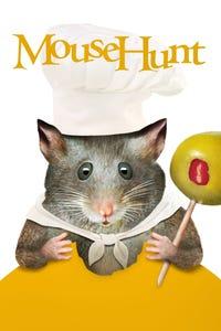 Mouse Hunt as Ernie Smuntz