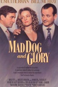 """Mad Dog and Glory as Wayne """"Mad Dog"""" Dobie"""