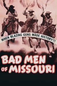 Bad Men of Missouri as Lafe