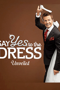 Say Yes to the Dress: Unveiled