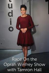 Race on the Oprah Winfrey Show With Tamron Hall