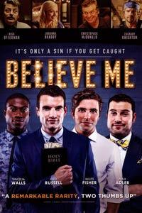 Believe Me as Sam