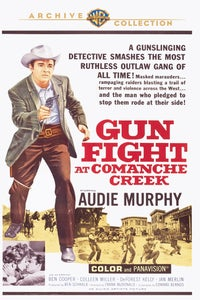 Gunfight at Comanche Creek as Bob 'Gif' Gifford aka Judd Tanner