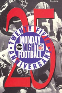 Monday Night Football: Twenty-Fifth Anniversary