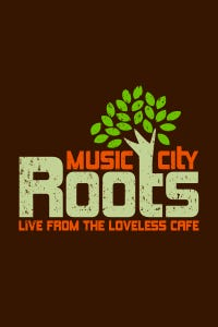 Music City Roots: Live From the Loveless Café