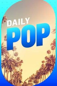 E! News: Daily Pop