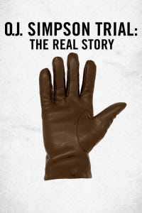 O.J. Simpson Trial: The Real Story