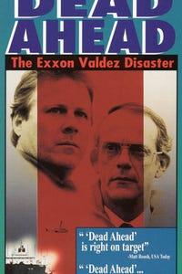 Dead Ahead: The Exxon Valdez Disaster as Dan Lawn