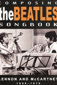 Composing the Beatles Songbook: Lennon and McCartney 1966-1970