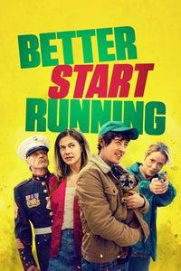 Better Start Running as Garrison