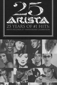 25 Years of No. 1 Hits: Arista Records' Anniversary Celebration