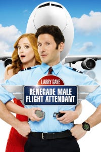 Larry Gaye: Renegade Male Flight Attendant as Donnie