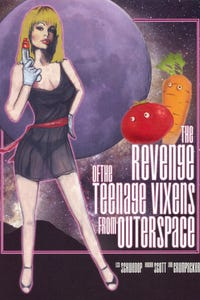Revenge of the Teenage Vixens from Outer Space as Poor Sap
