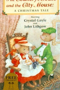 The Country Mouse and the City Mouse: A Christmas Tale as Narrator