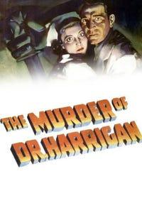 Murder of Dr. Harrigan as Wentworth