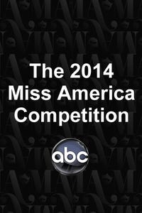 The 2014 Miss America Competition