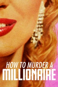 How to Murder a Millionaire as Teresa