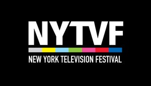 Everything You Need to Know About the New York Television Festival