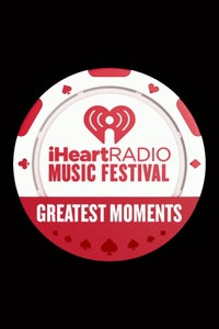 iHeartRadio Music Festival Greatest Moments