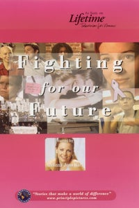 Fighting for Our Future