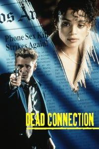 Dead Connection as Denise
