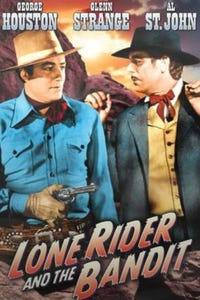 The Lone Rider and the Bandit as Henchman Joe