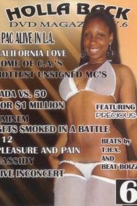 Holla Back: Video Magazine, Vol. 6
