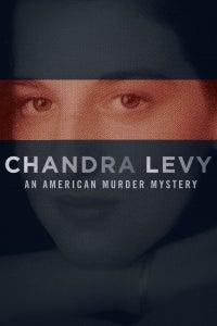 Chandra Levy: An American Murder Mystery
